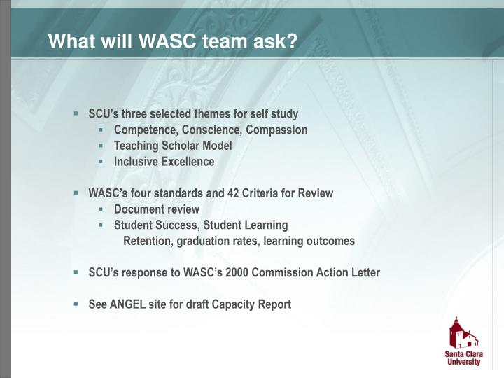 What will WASC team ask?