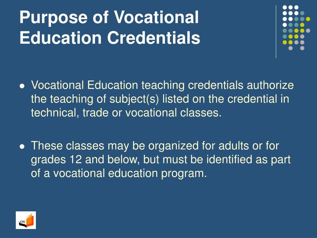 Purpose of Vocational Education Credentials