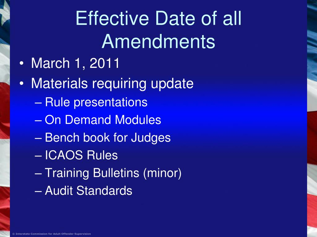 Effective Date of all Amendments