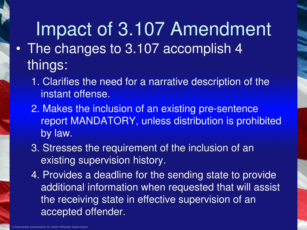 Impact of 3.107 Amendment