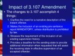 impact of 3 107 amendment