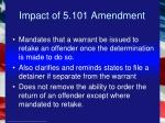 impact of 5 101 amendment