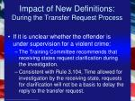 impact of new definitions during the transfer request process