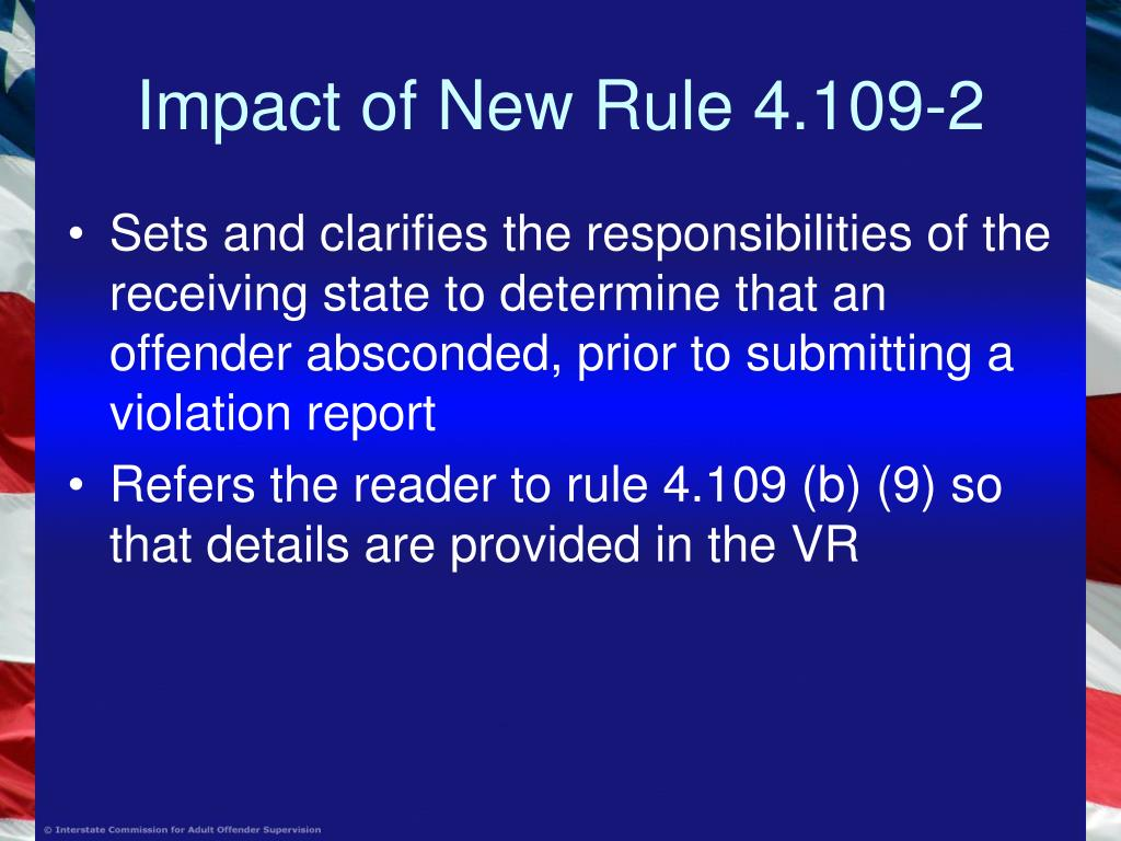 Impact of New Rule 4.109-2