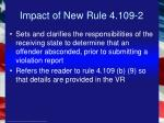 impact of new rule 4 109 2