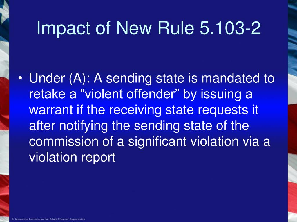 Impact of New Rule 5.103-2