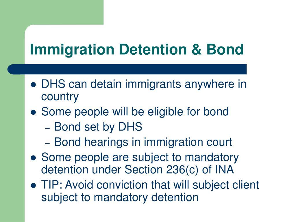 Immigration Detention & Bond