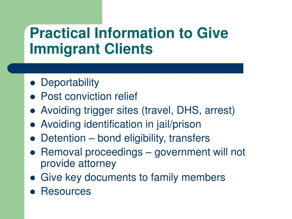 Practical Information to Give  Immigrant Clients