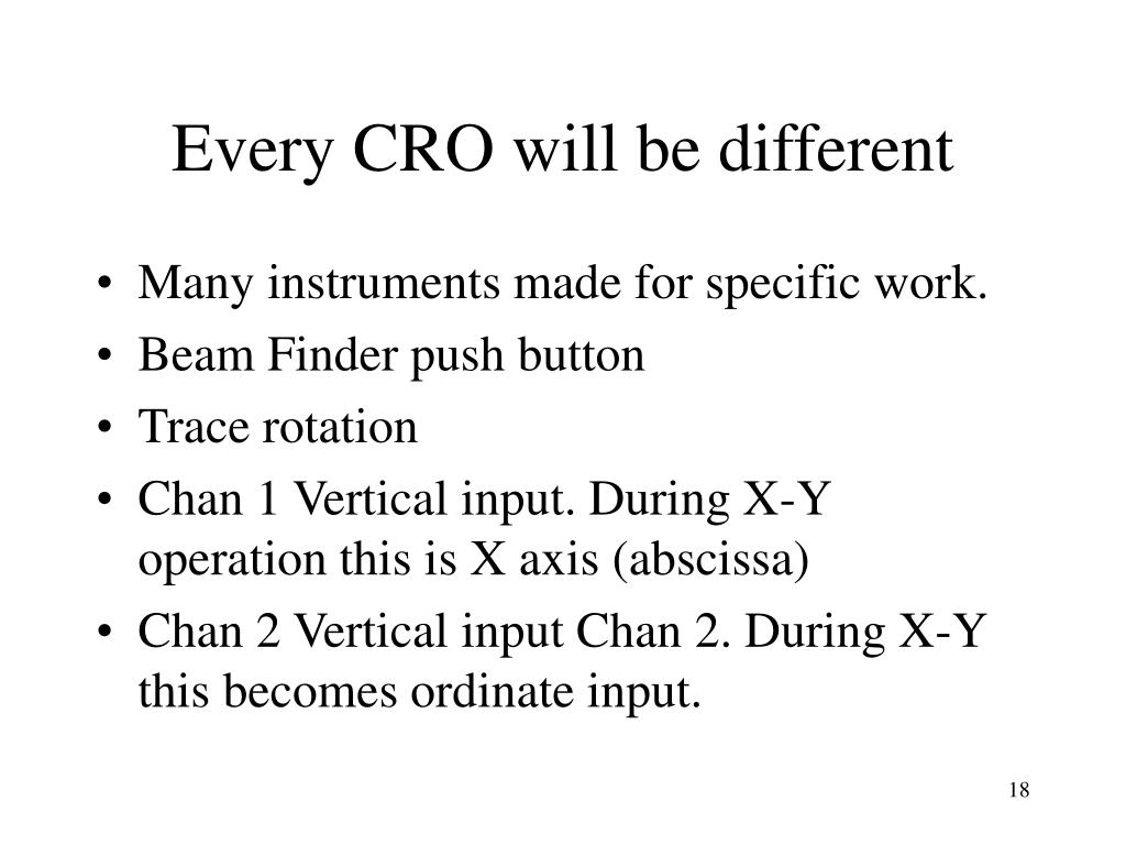 Every CRO will be different