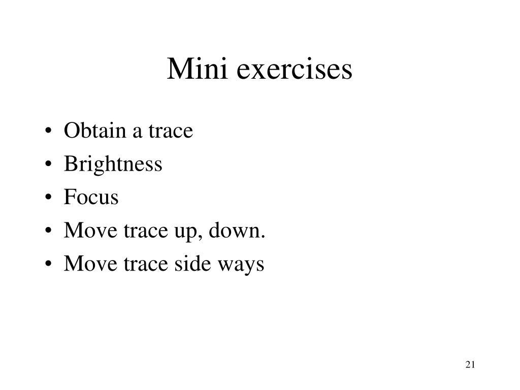 Mini exercises
