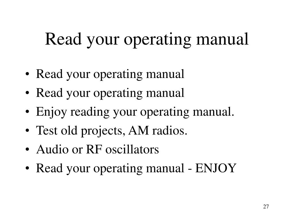Read your operating manual