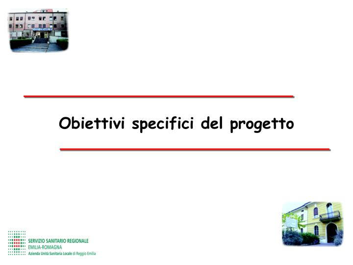 Obiettivi specifici del progetto