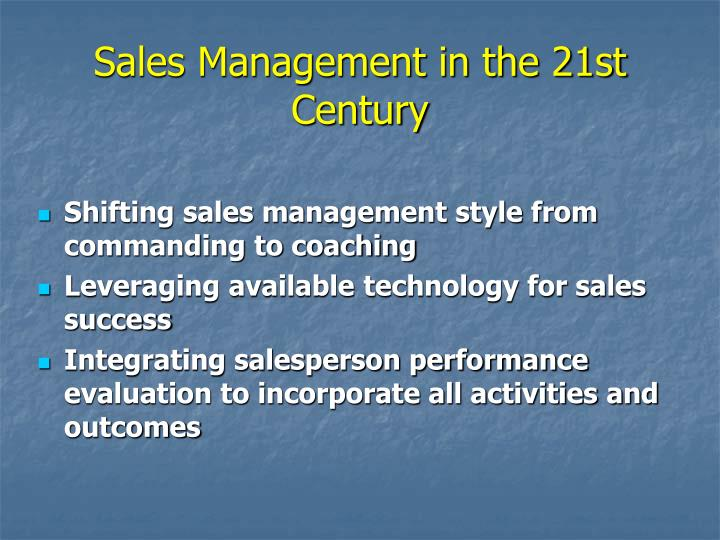 Sales Management in the 21st Century