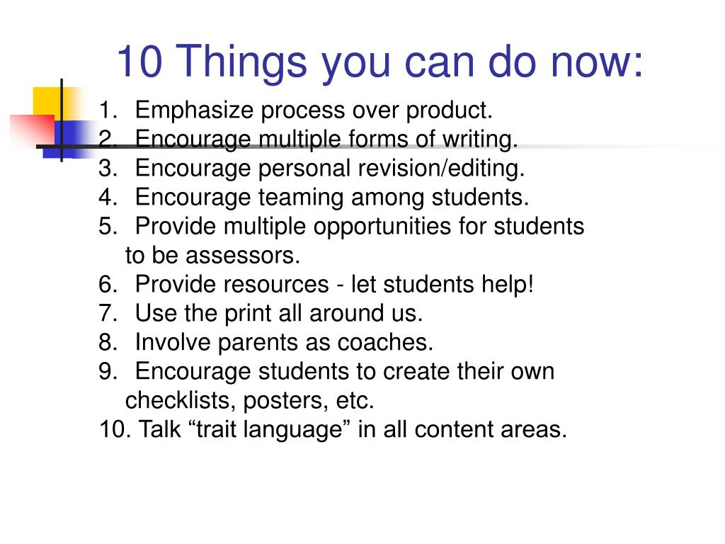 10 Things you can do now: