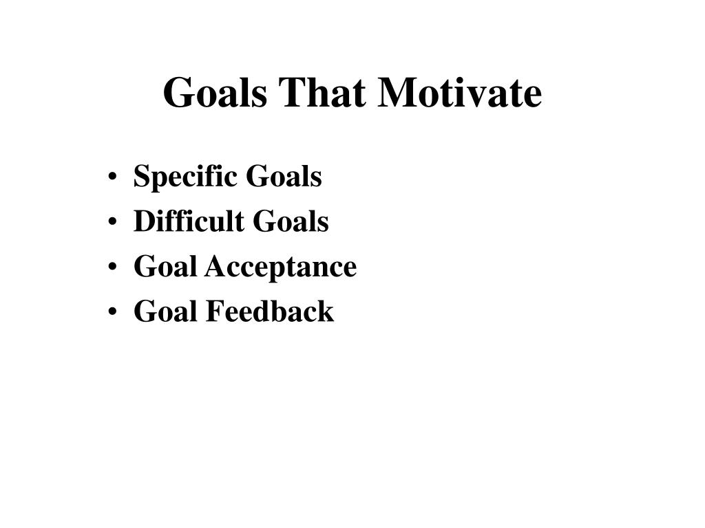 Goals That Motivate