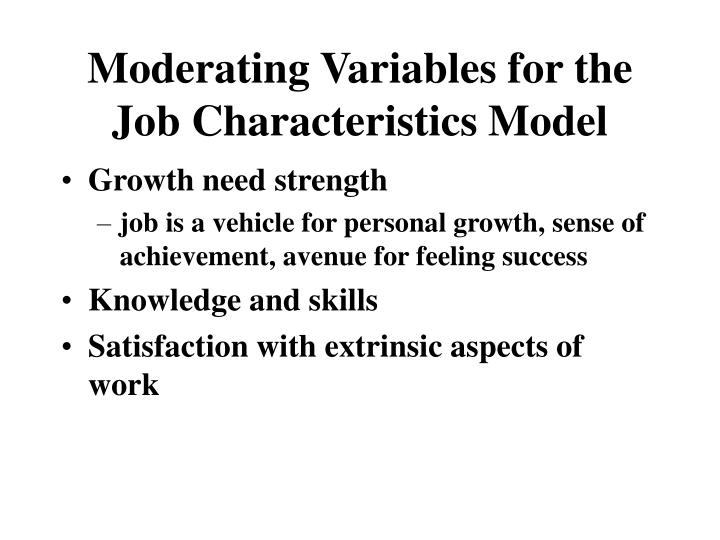 Moderating variables for the job characteristics model