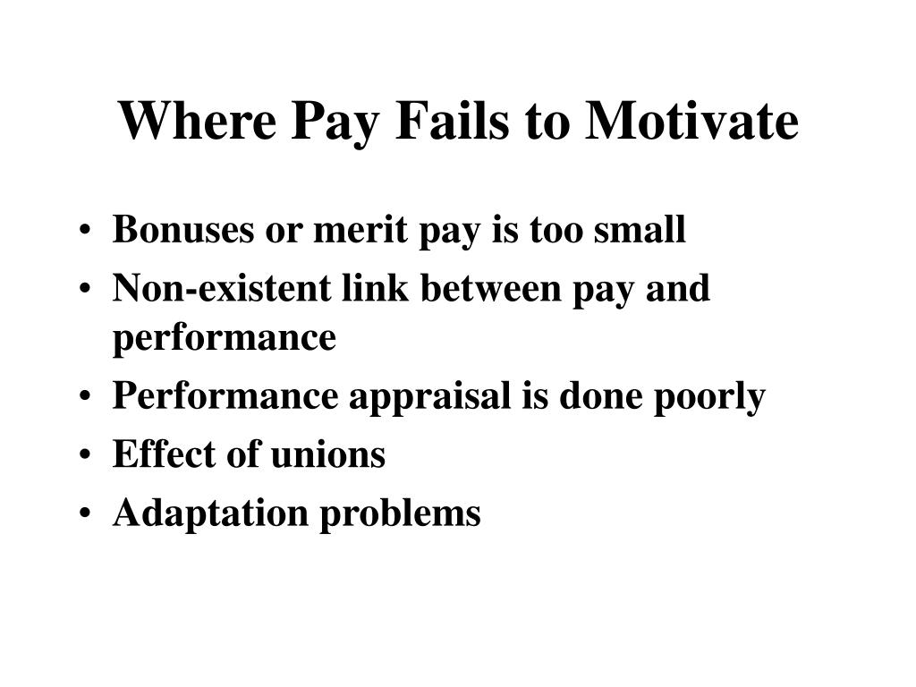 Where Pay Fails to Motivate