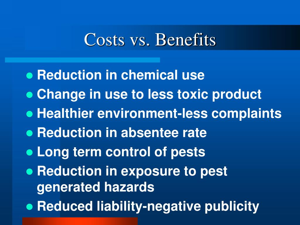 Costs vs. Benefits