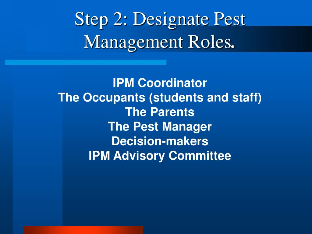 Step 2: Designate Pest Management Roles