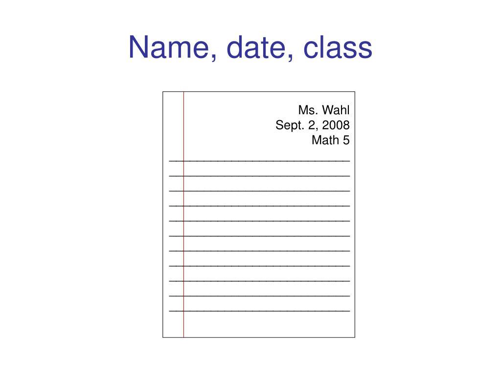 Name, date, class