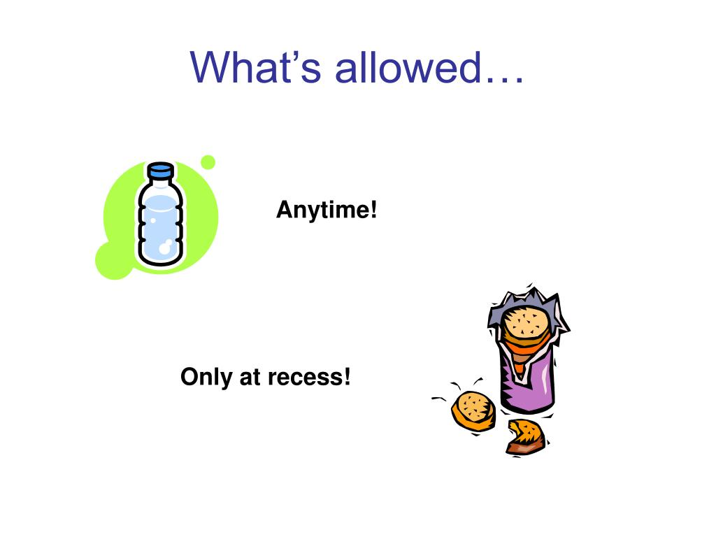 What's allowed…
