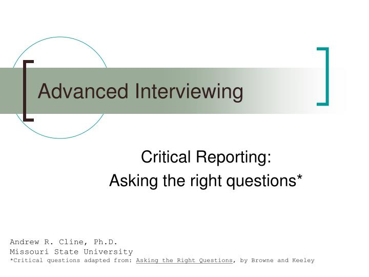 Advanced interviewing