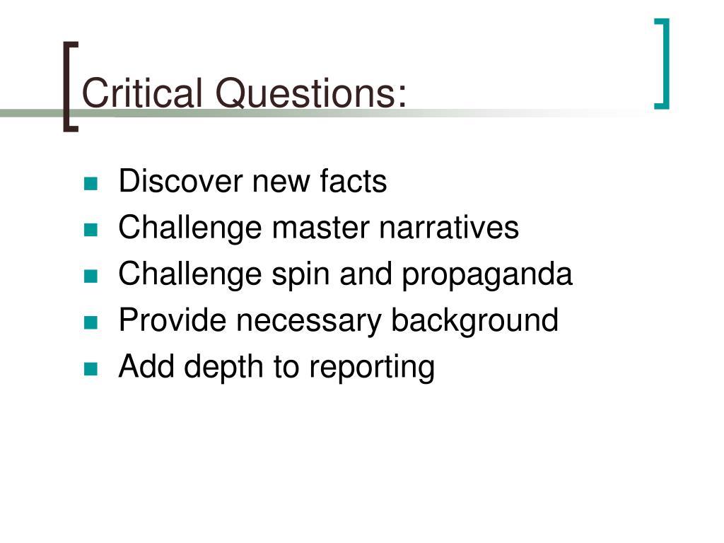 Critical Questions: