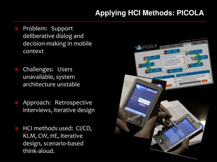 Applying HCI Methods: PICOLA