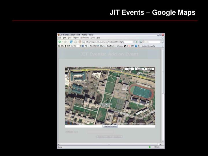 JIT Events – Google Maps