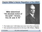 dayton miller s heroic repetition of the mmx1