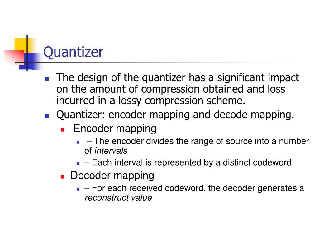 Quantizer