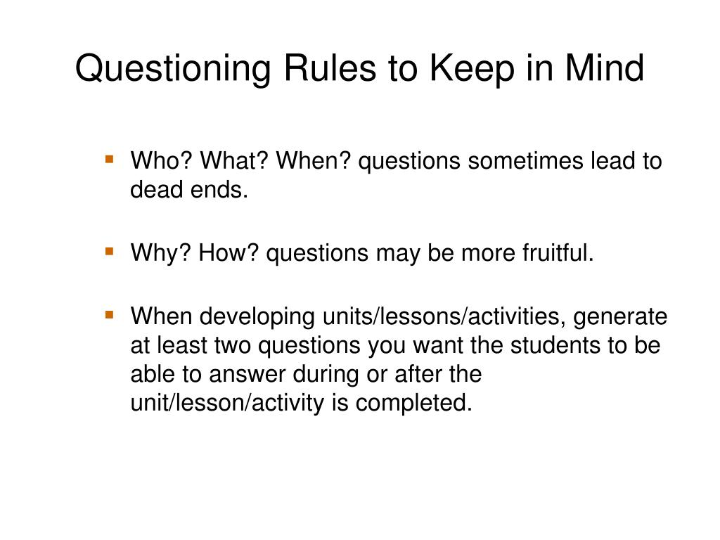 Questioning Rules to Keep in Mind