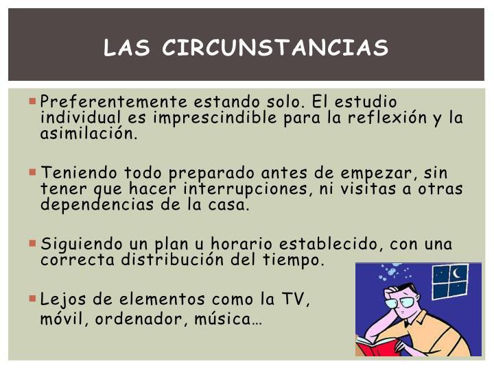 Las circunstancias