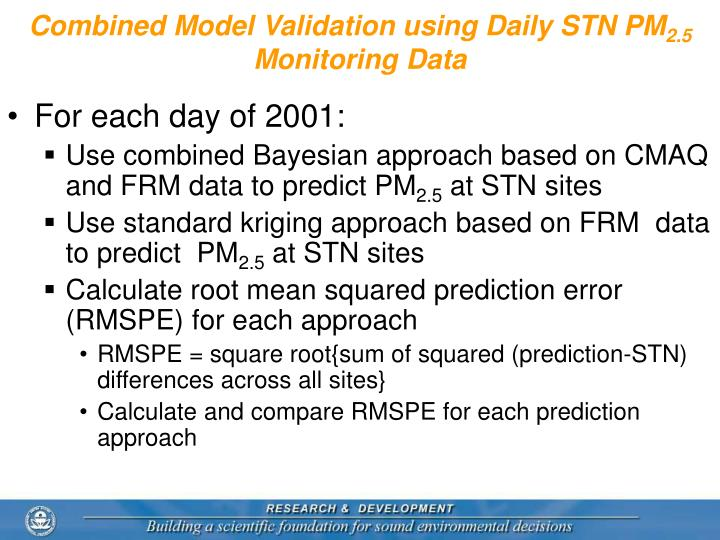 Combined Model Validation using Daily STN PM