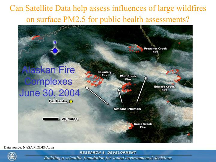 Can Satellite Data help assess influences of large wildfires on surface PM2.5 for public health assessments?