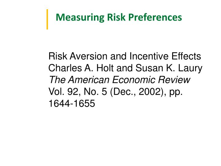 Measuring Risk Preferences