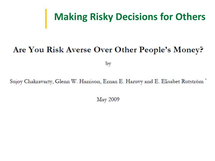 Making Risky Decisions for Others