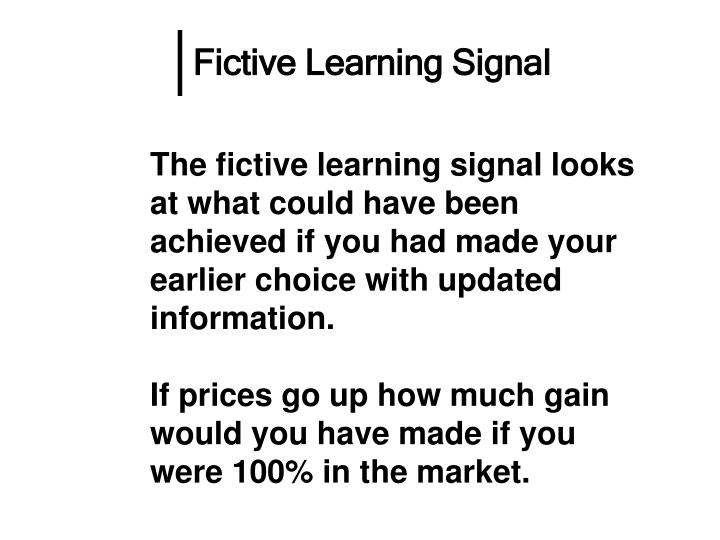 Fictive Learning Signal