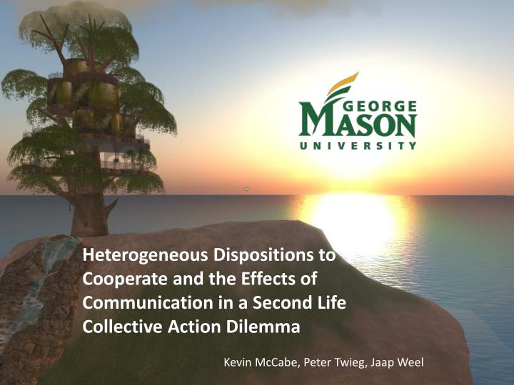 Heterogeneous Dispositions to Cooperate and the Effects of Communication in a Second Life Collective Action Dilemma