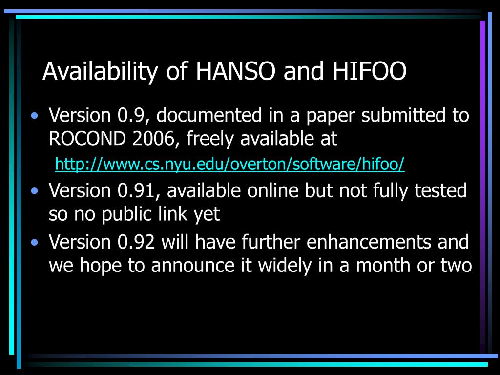 Availability of HANSO and HIFOO