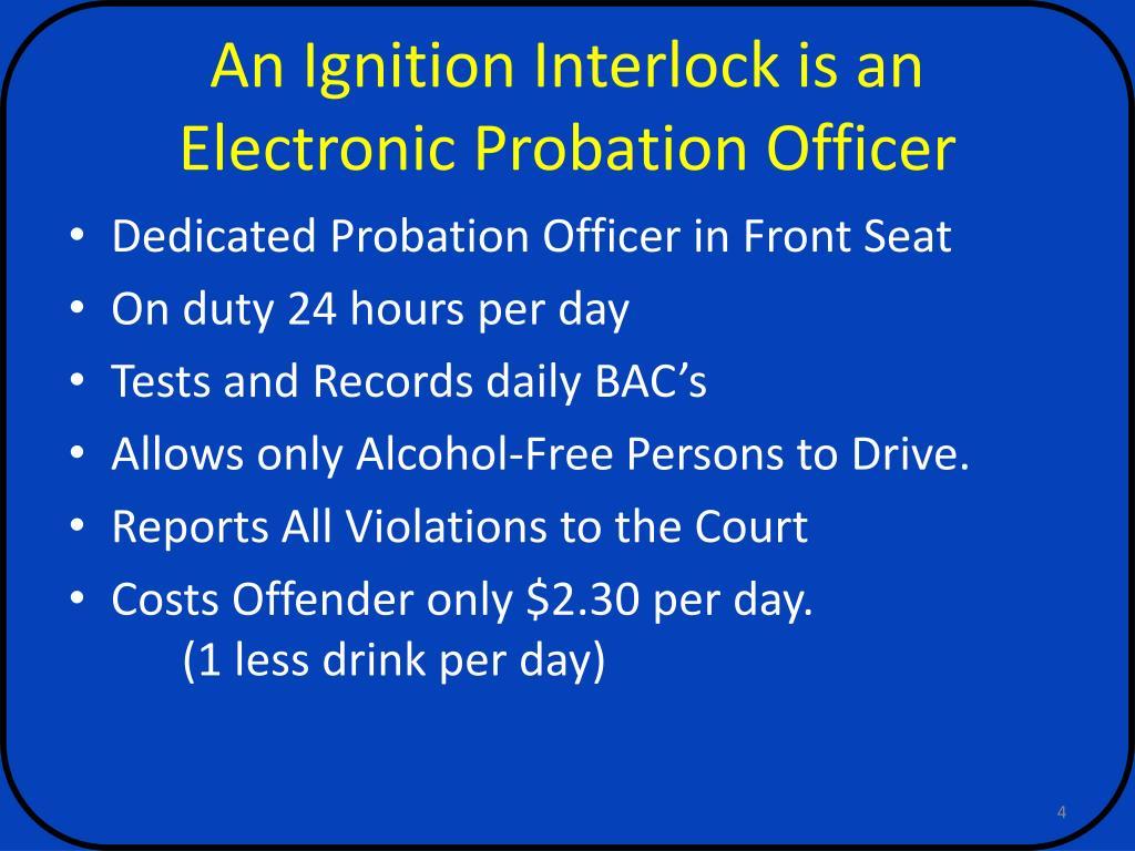 An Ignition Interlock is an