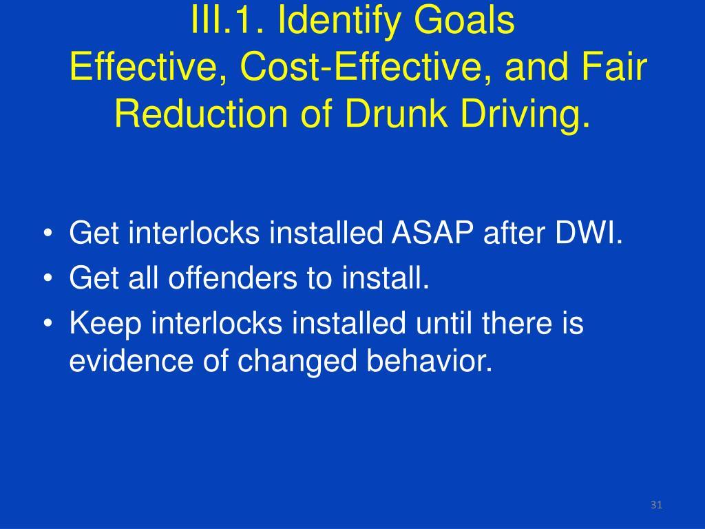 III.1. Identify Goals