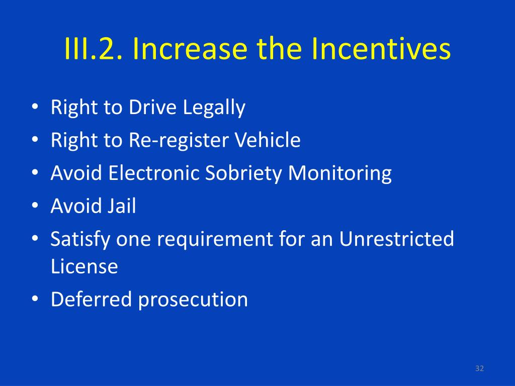 III.2. Increase the Incentives