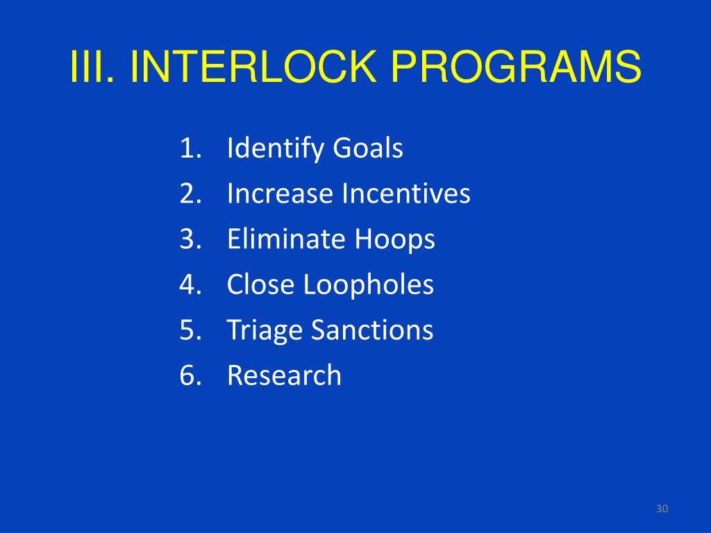 III. INTERLOCK PROGRAMS