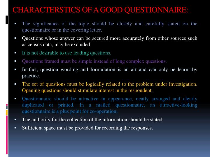 CHARACTERSTICS OF A GOOD QUESTIONNAIRE: