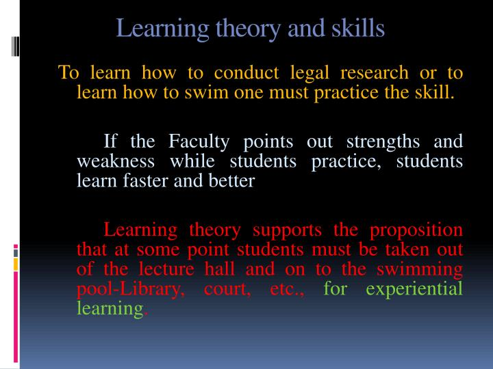 Learning theory and skills