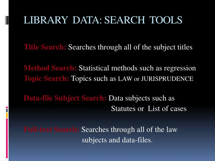 LIBRARY  DATA: SEARCH  TOOLS