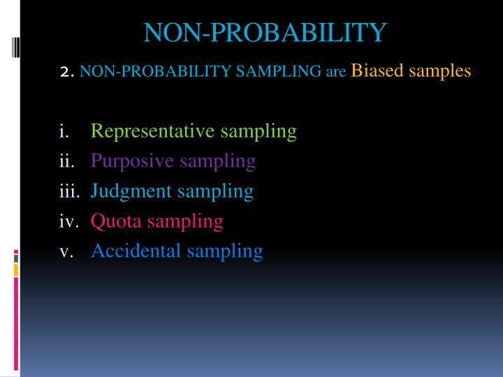NON-PROBABILITY