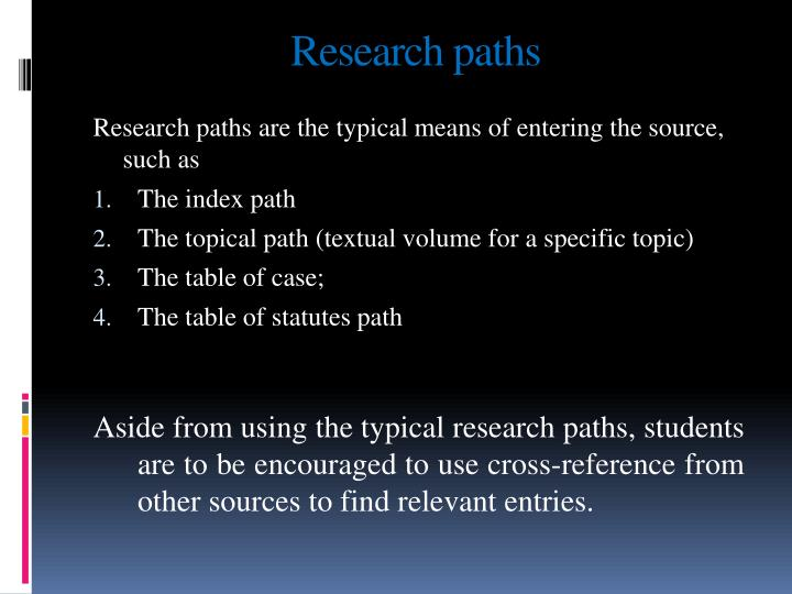 Research paths