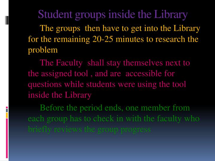 Student groups inside the Library